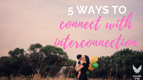 5 Ways to Connect with Interconnect by Susan Kaiser Greenland