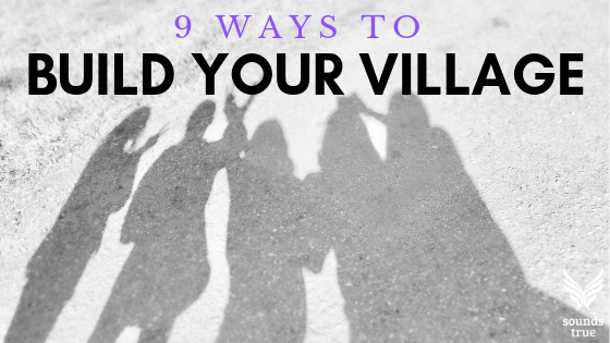 9 Ways to Build Your Village, This is Motherhood