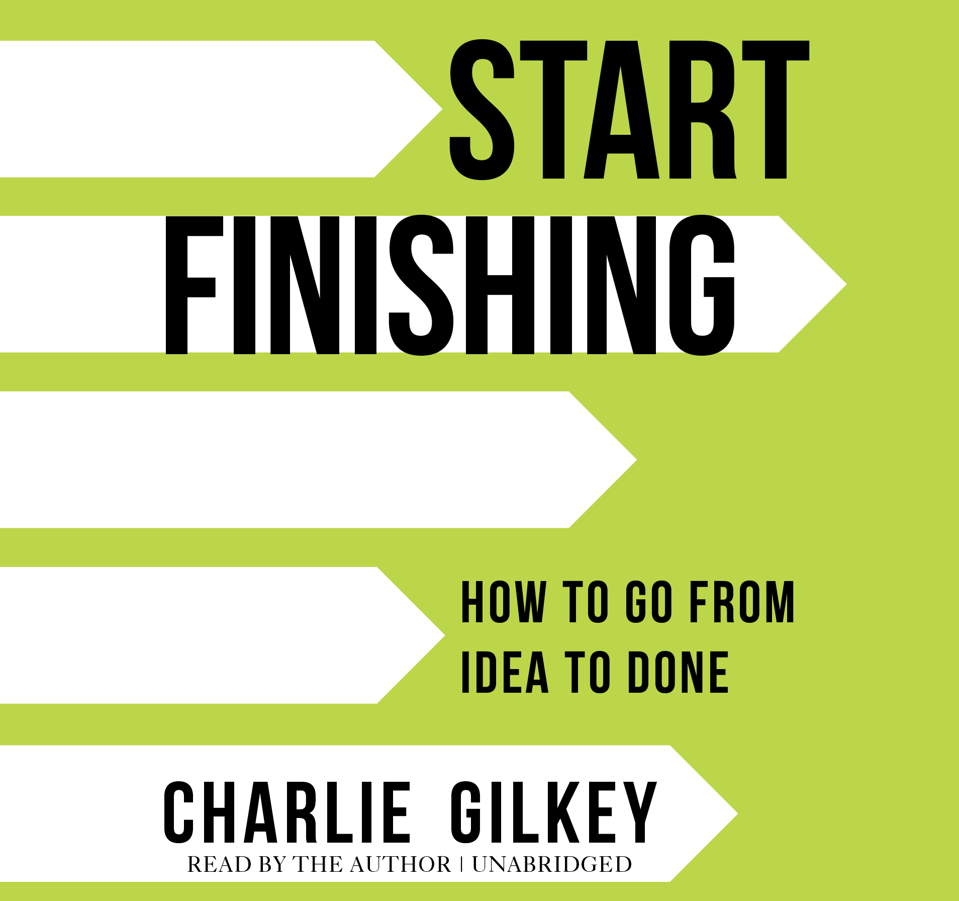 Start Finishing, Charlie Gilkey, Sounds True