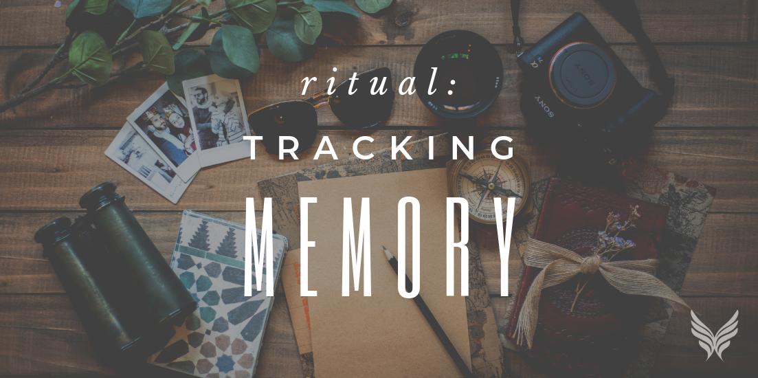 Ritual: Tracking Memory Header Image