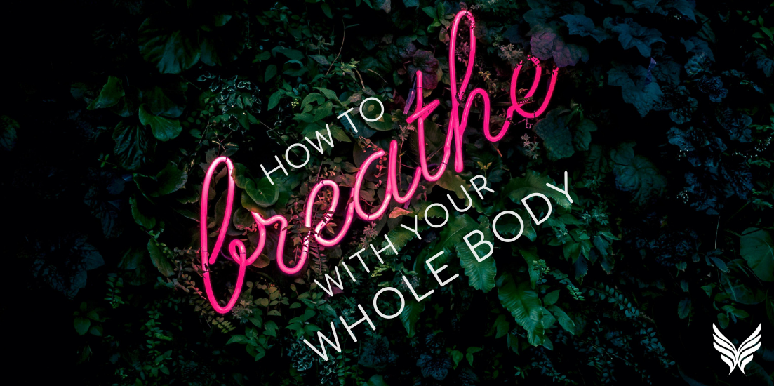 Blog header - How to Breathe With Your Whole Body Sounds True blog