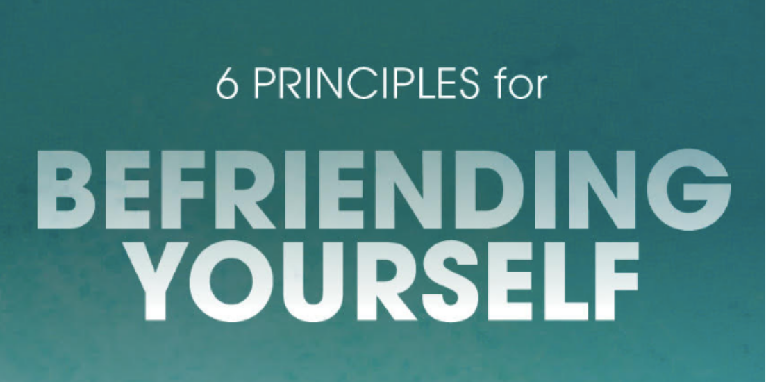 6 Principles for Befriending Yourself, Matt Licata, Jeff Foster